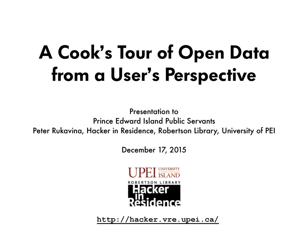 A Cook's Tour of Open Data from a User's Perspe...