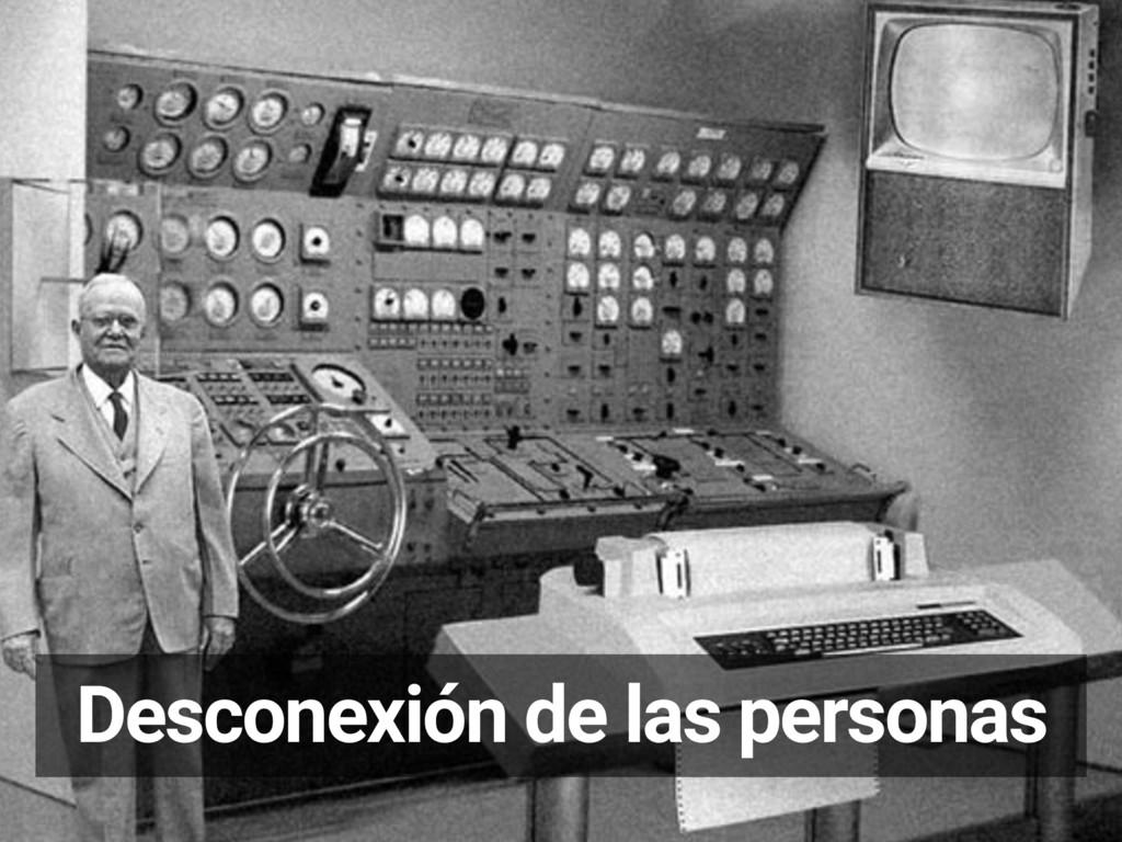 Desconexión de las personas