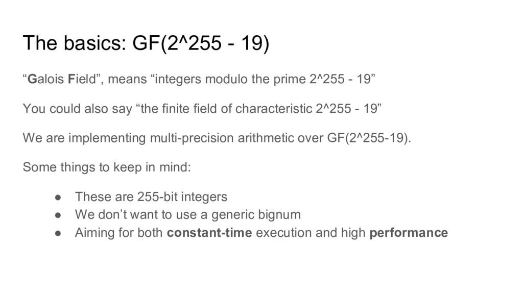 "The basics: GF(2^255 - 19) ""Galois Field"", mean..."