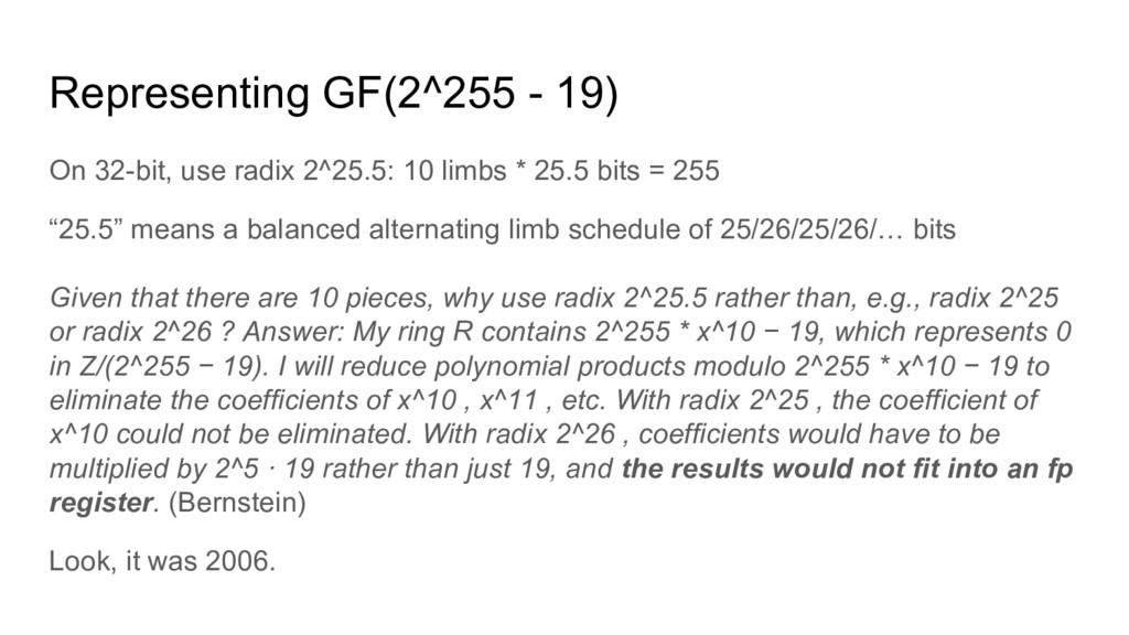 Representing GF(2^255 - 19) On 32-bit, use radi...