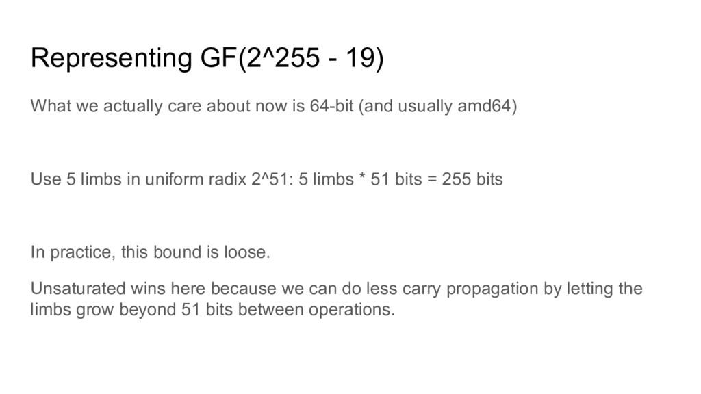 Representing GF(2^255 - 19) What we actually ca...