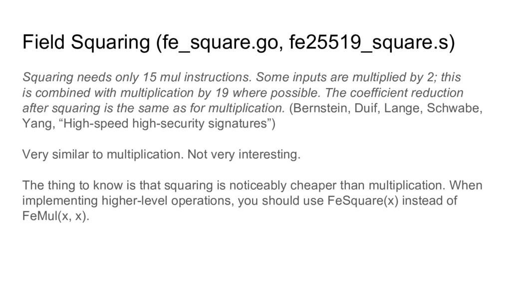 Field Squaring (fe_square.go, fe25519_square.s)...