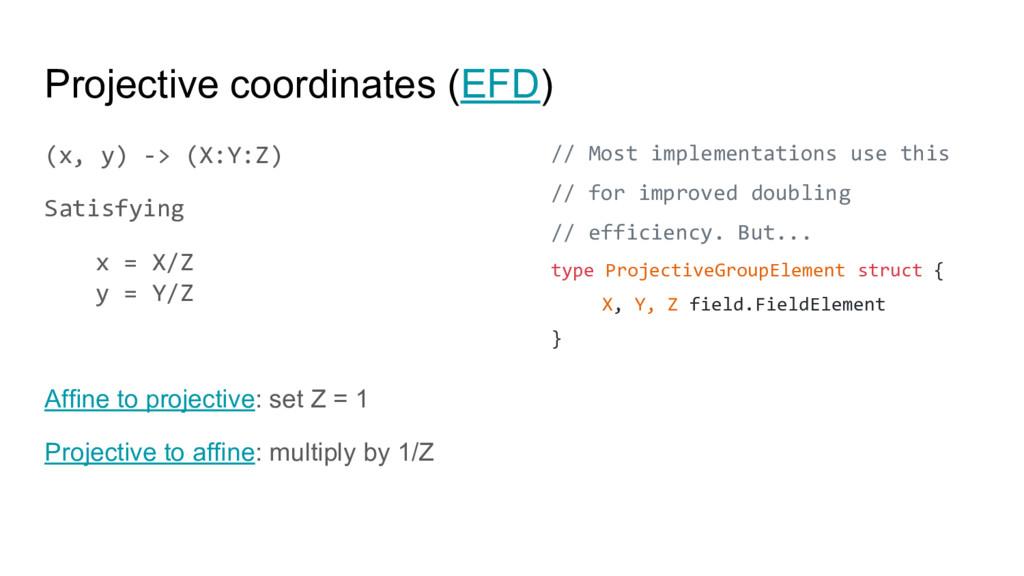 Projective coordinates (EFD) (x, y) -> (X:Y:Z) ...