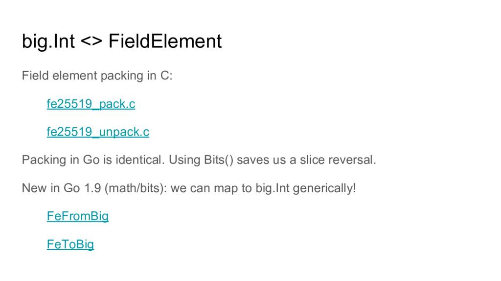 big.Int <> FieldElement Field element packing i...