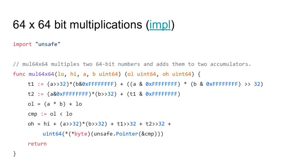 "64 x 64 bit multiplications (impl) import ""unsa..."