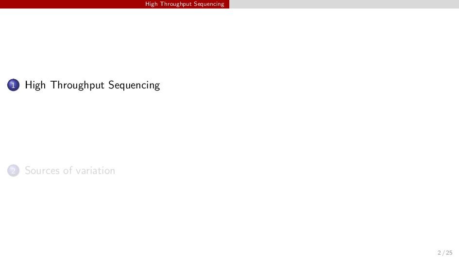 High Throughput Sequencing 1 High Throughput Se...
