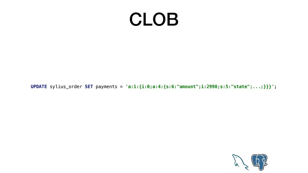 CLOB UPDATE sylius_order SET payments = 'a:1:{i...