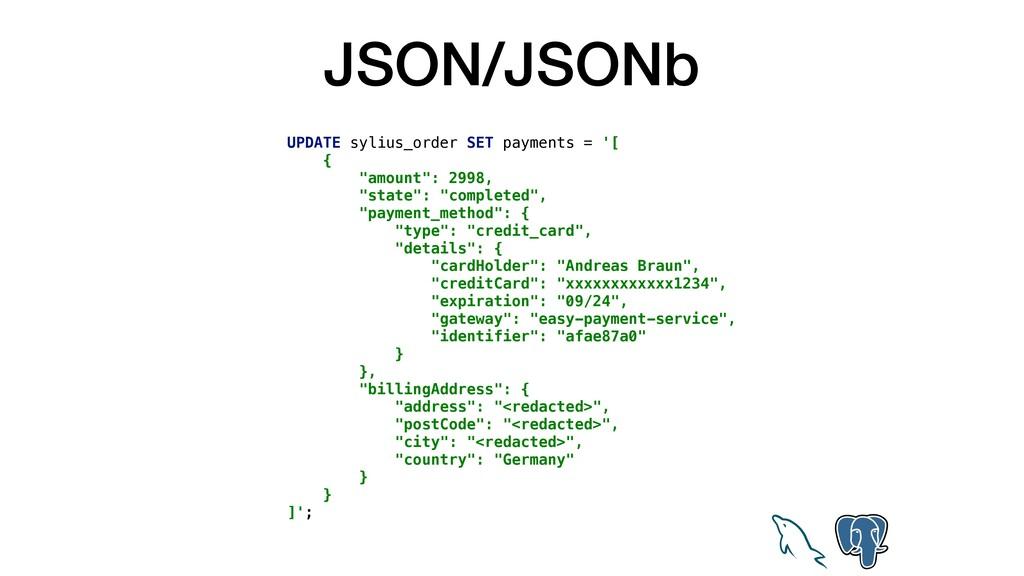 JSON/JSONb UPDATE sylius_order SET payments = '...
