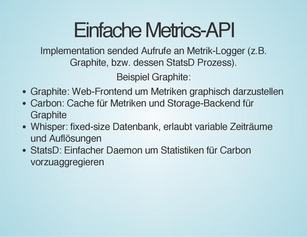 Einfache Metrics-API Implementation sended Aufr...
