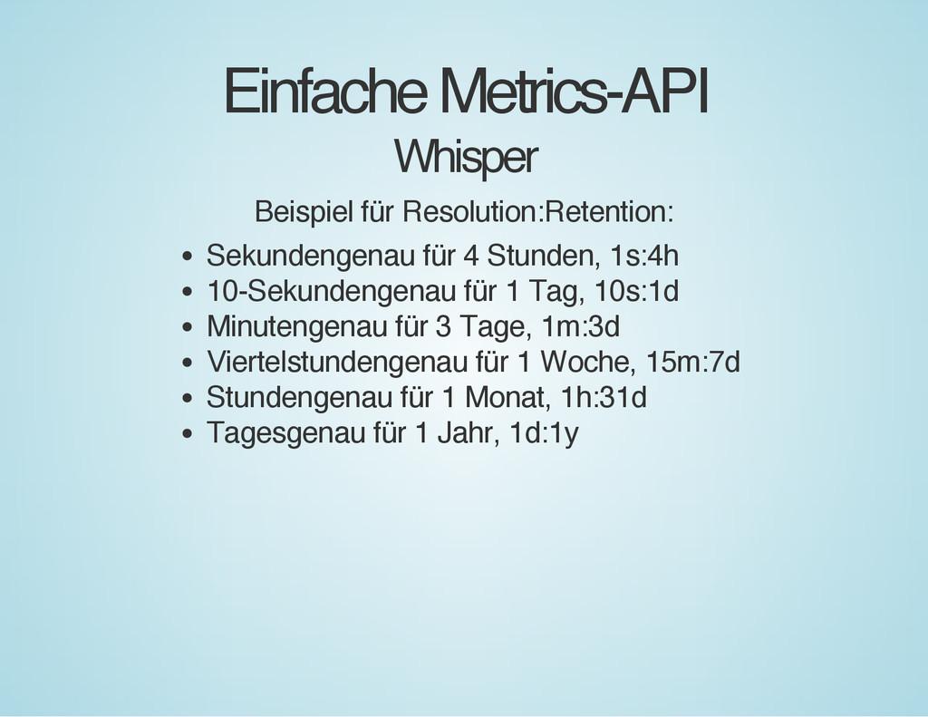 Einfache Metrics-API Whisper Beispiel für Resol...