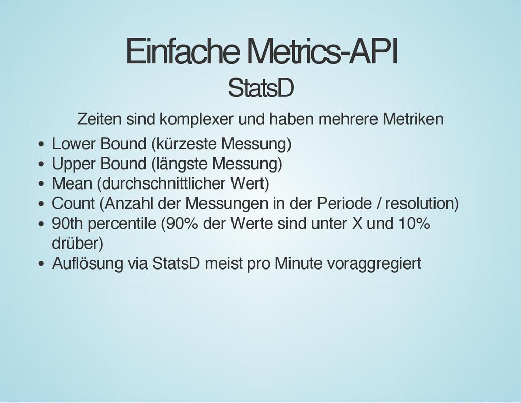 Einfache Metrics-API StatsD Zeiten sind komplex...