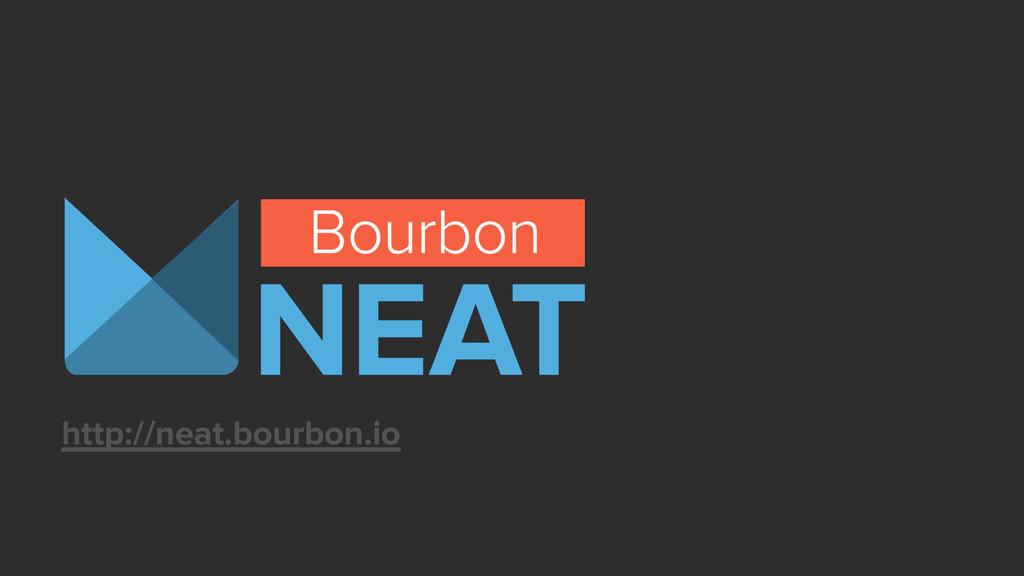 http://neat.bourbon.io