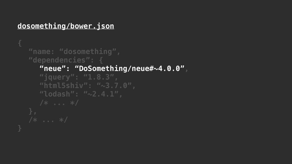 """dosomething/bower.json ! { """"name: """"dosomething""""..."""
