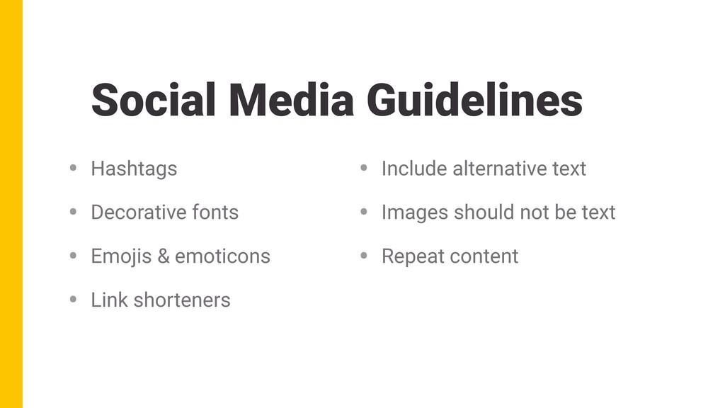 Social Media Guidelines • Hashtags • Decorative...