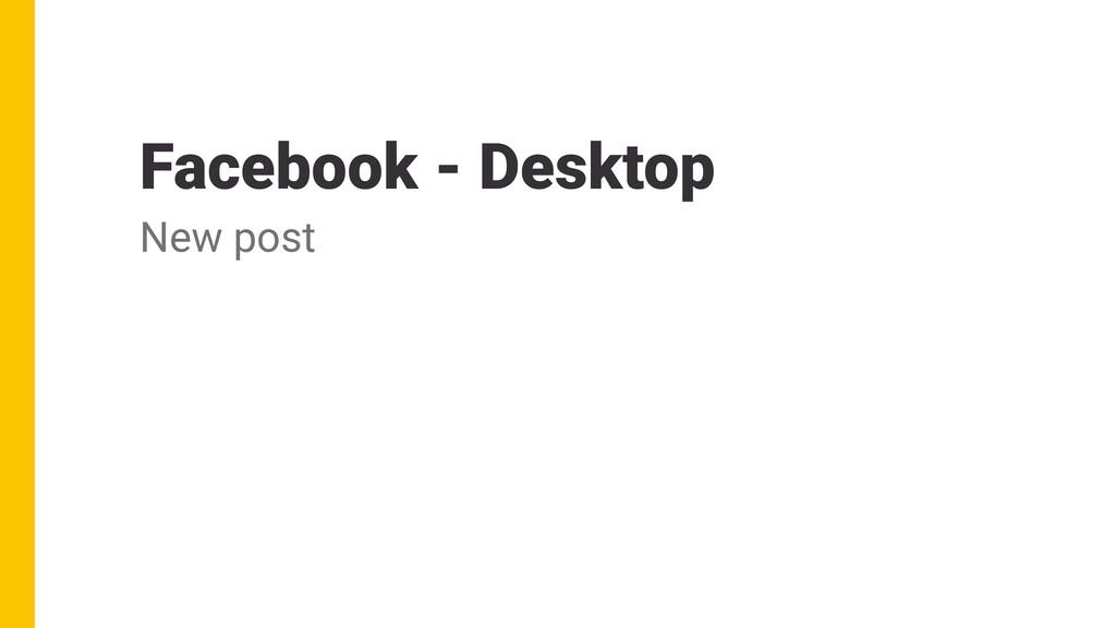 Facebook - Desktop New post