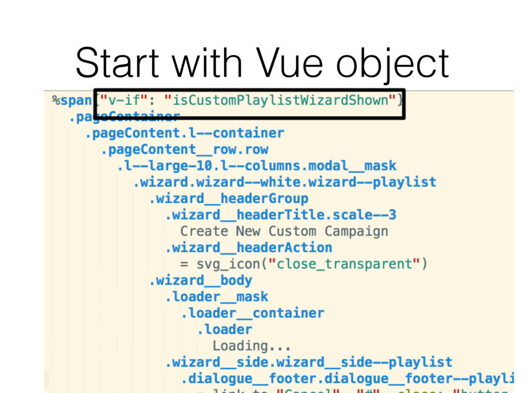 Start with Vue object