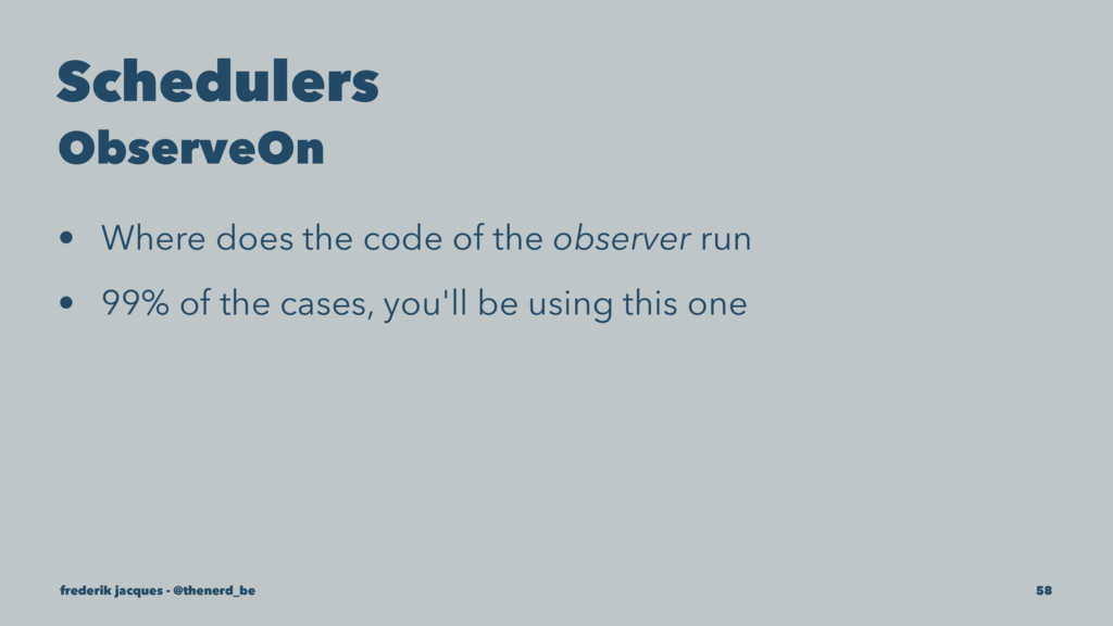 Schedulers ObserveOn • Where does the code of t...