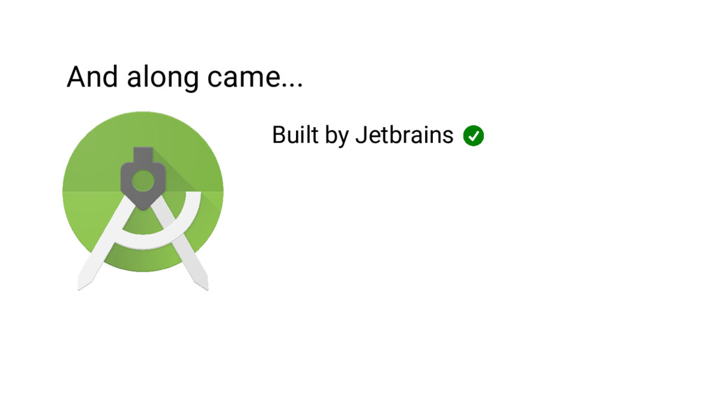 And along came... Built by Jetbrains
