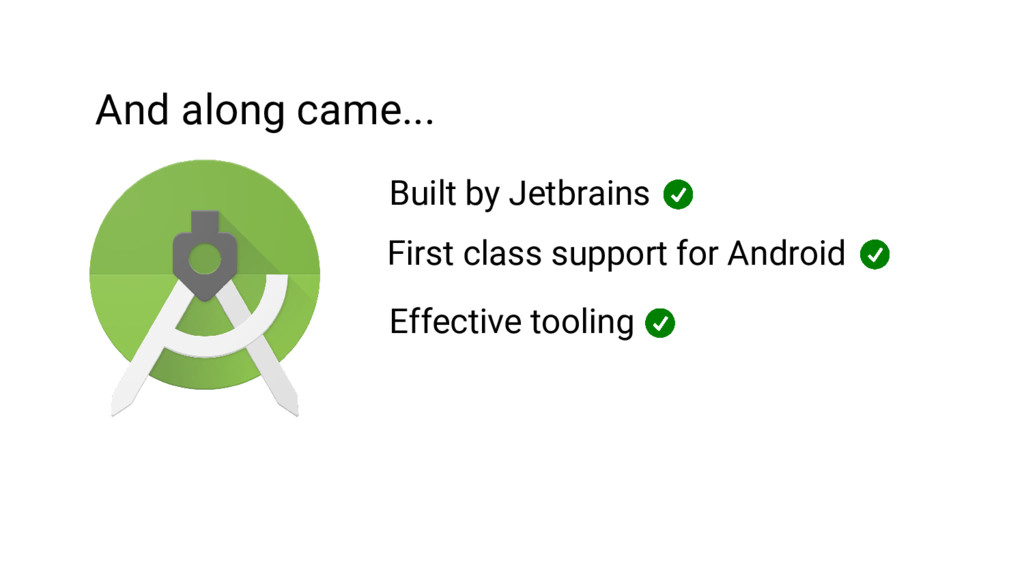 And along came... Built by Jetbrains First clas...