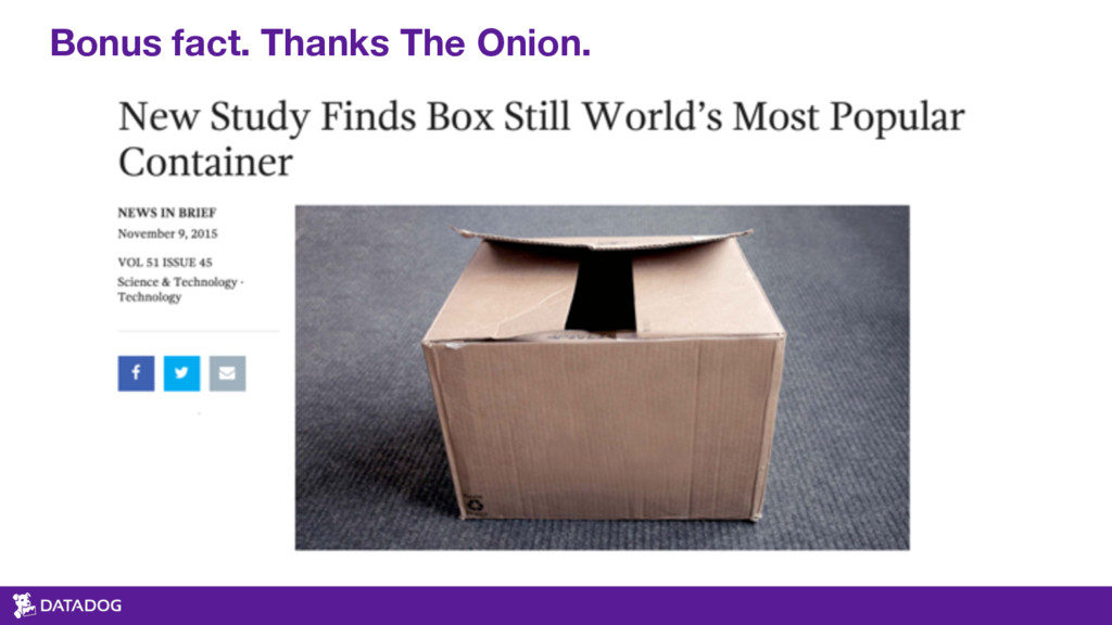 Bonus fact. Thanks The Onion.