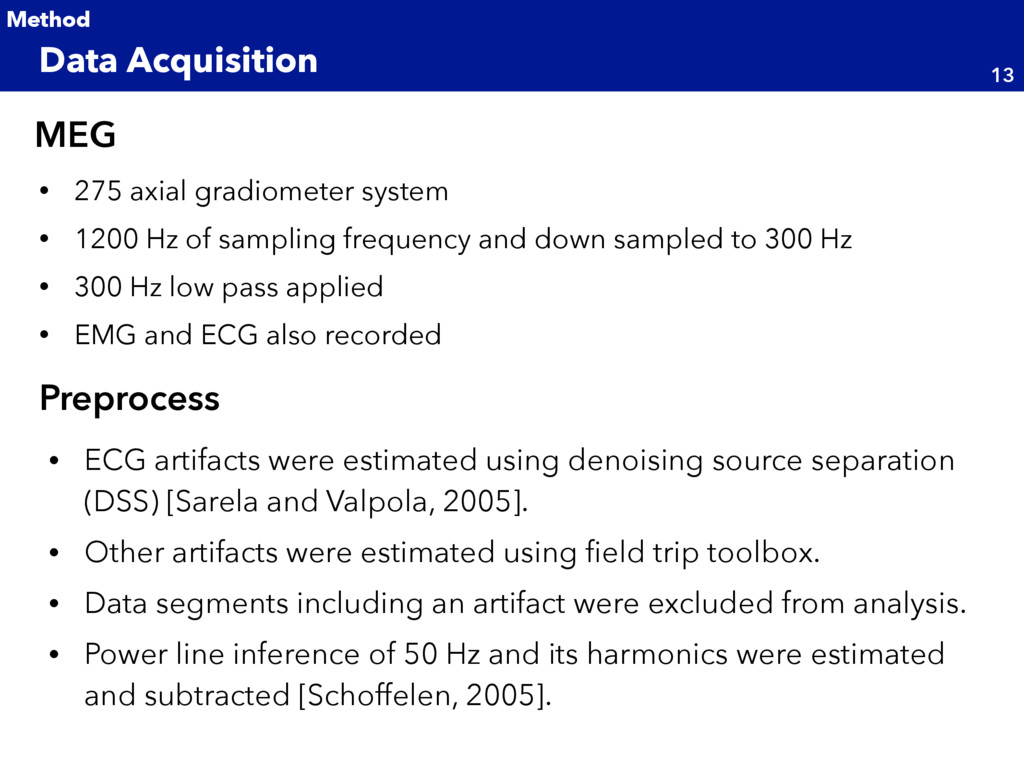 • 275 axial gradiometer system • 1200 Hz of sam...