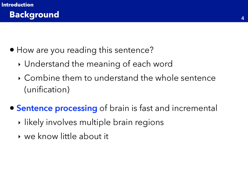 • How are you reading this sentence? ‣ Understa...