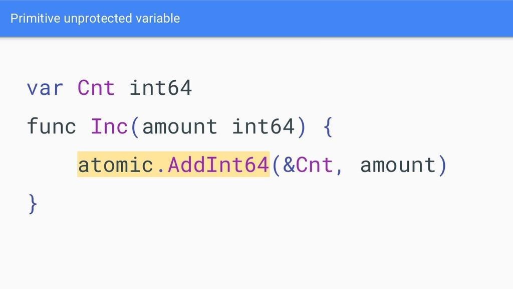 Primitive unprotected variable var Cnt int64 fu...