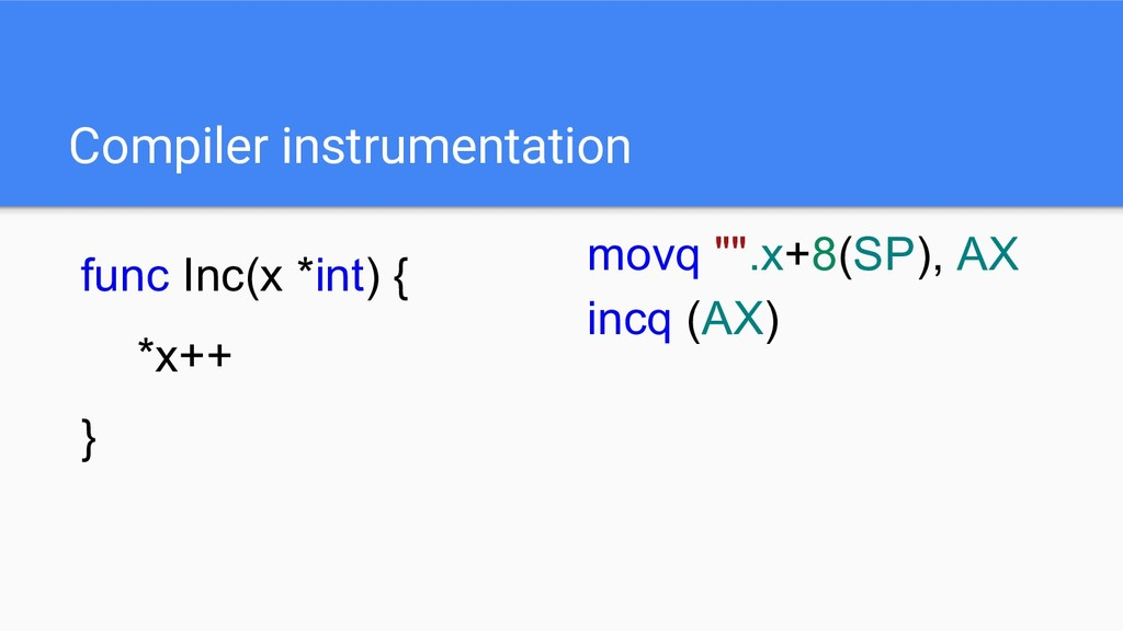 """Compiler instrumentation movq """""""".x+8(SP), AX in..."""