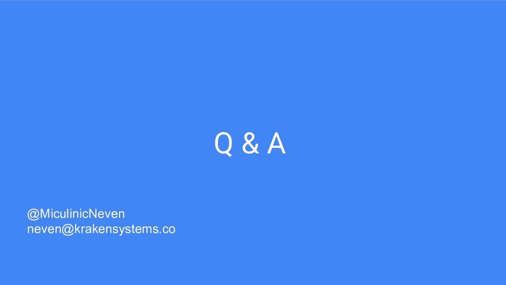 Q & A @MiculinicNeven neven@krakensystems.co