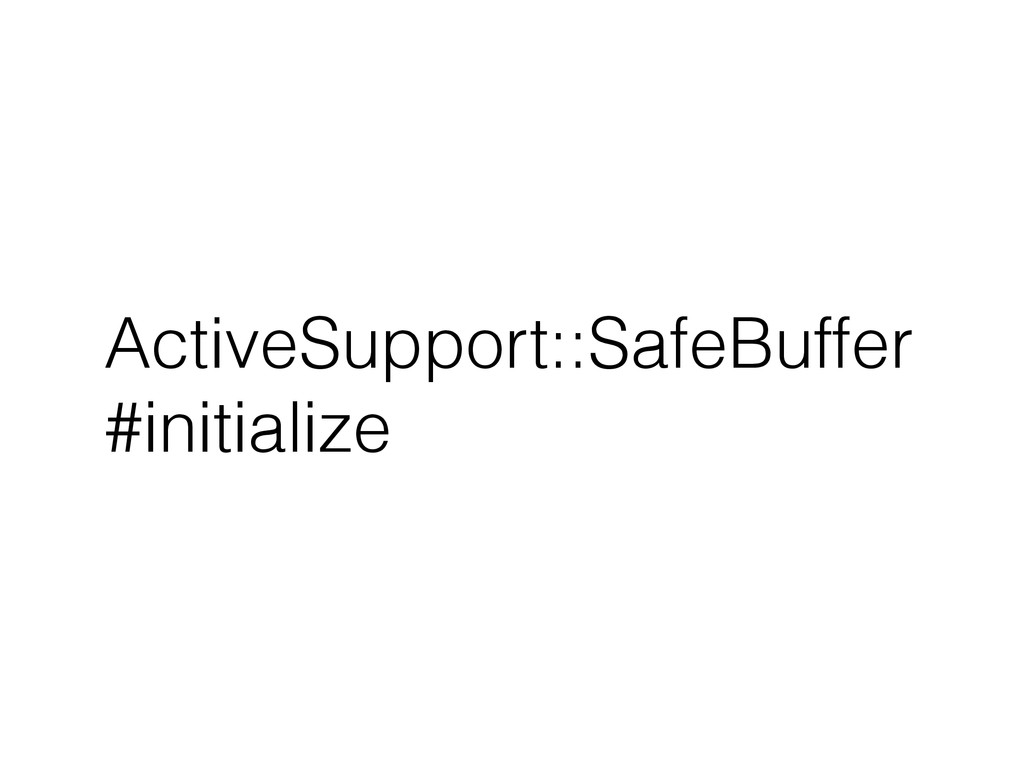 ActiveSupport::SafeBuffer #initialize