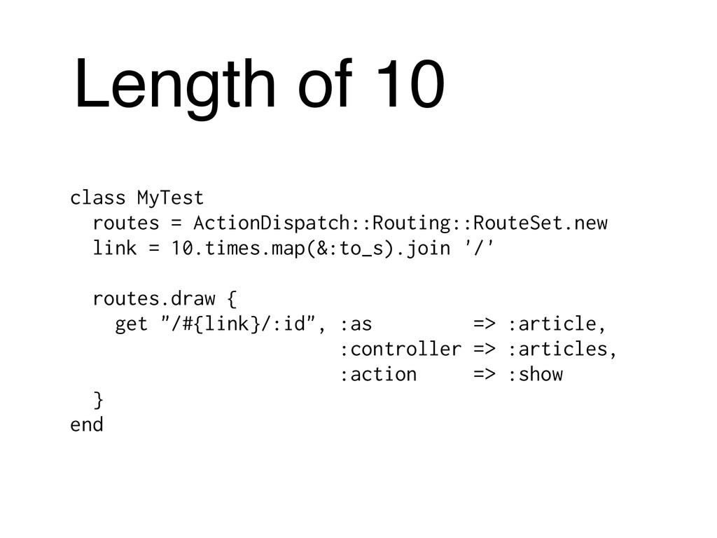 Length of 10 class MyTest routes = ActionDispat...