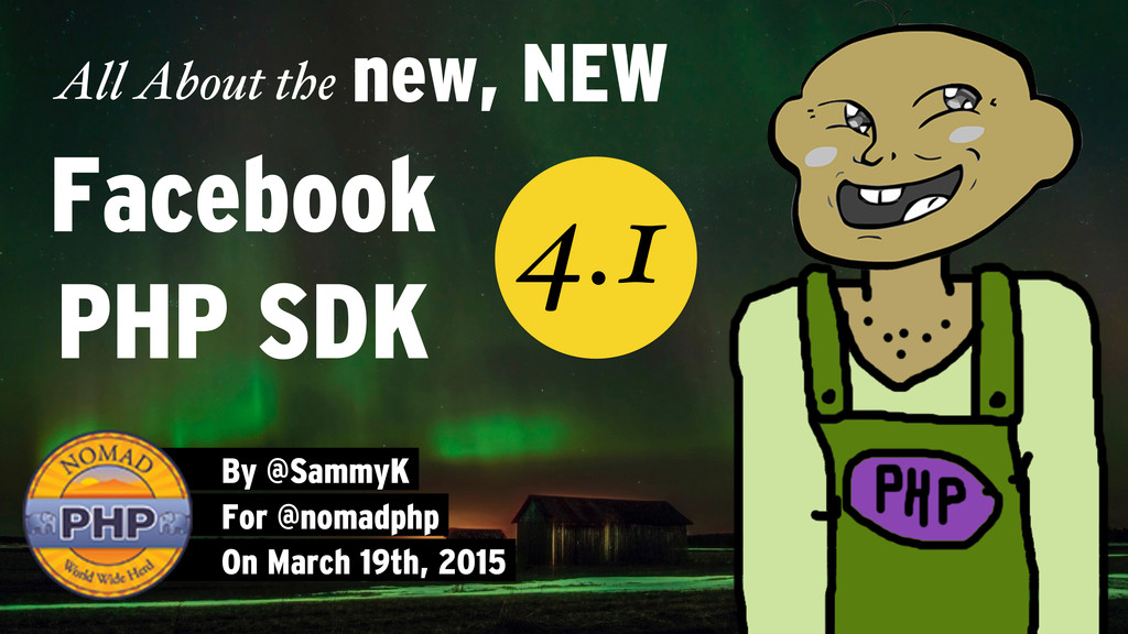 All About the By @SammyK For @nomadphp On March...