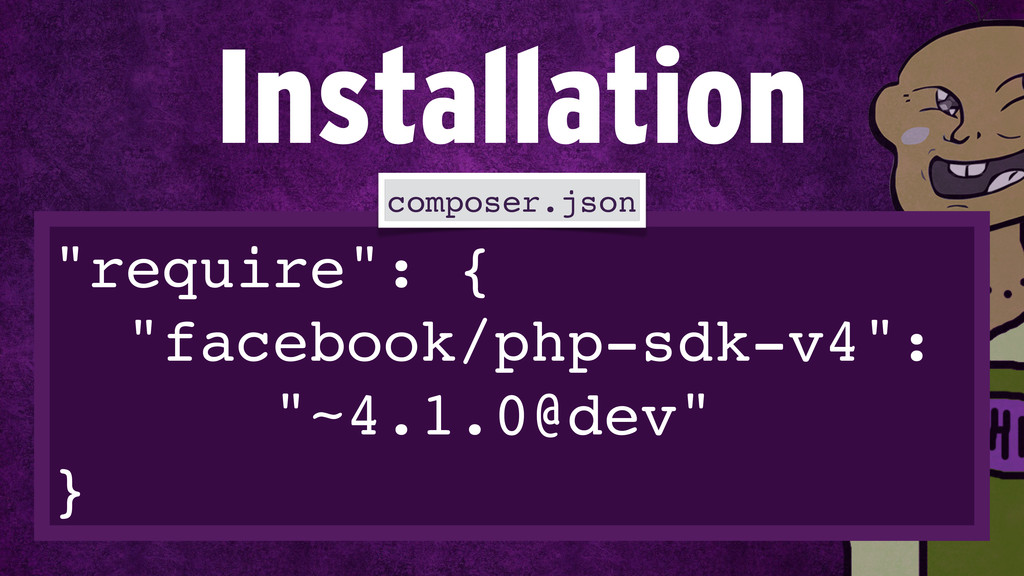 """require"": {! ""facebook/php-sdk-v4"":! ""~4.1.0@d..."