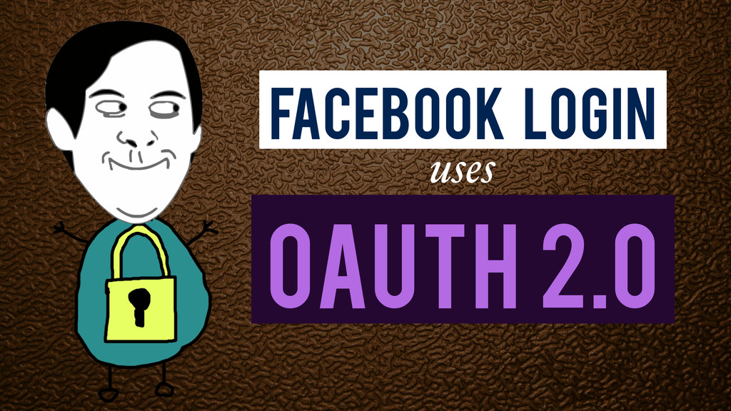 OAuth 2.0 Facebook Login uses