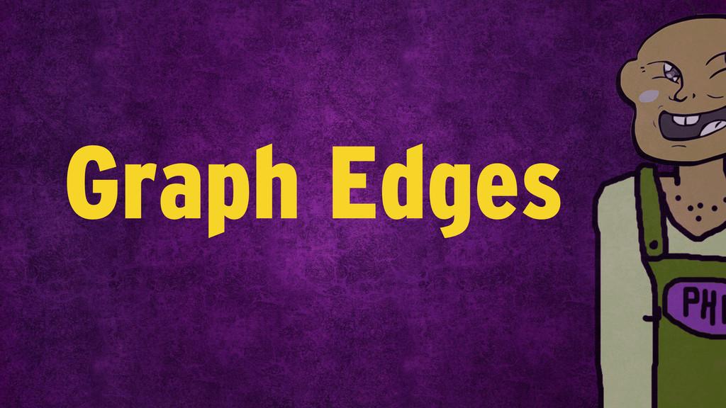 Graph Edges