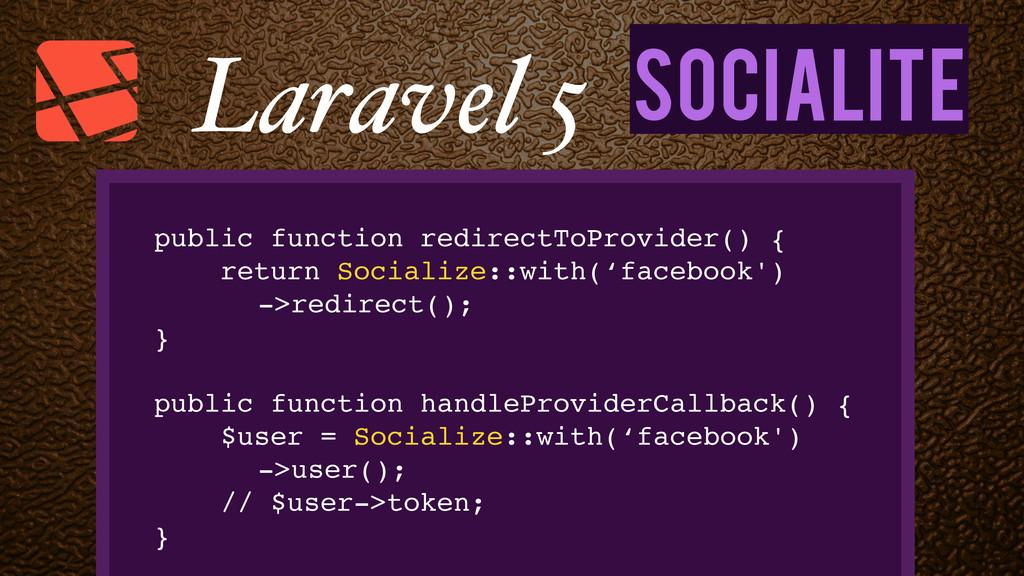 Socialite Laravel 5 public function redirectToP...