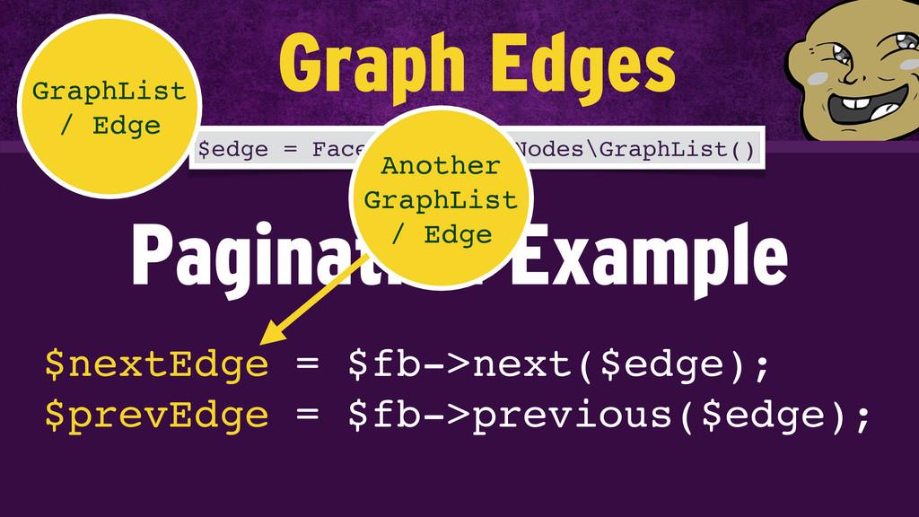$nextEdge = $fb->next($edge); $prevEdge = $fb-...