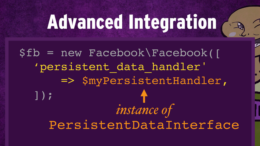$fb = new Facebook\Facebook([! 'persistent_data...