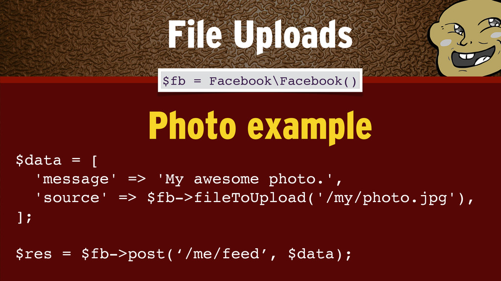 $data = [ 'message' => 'My awesome photo.', '...