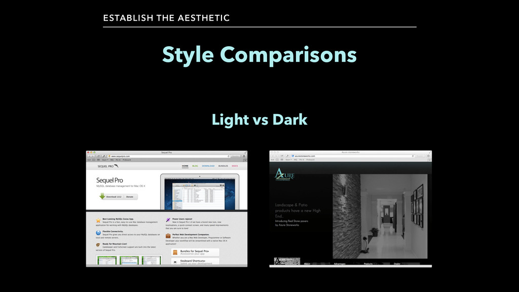 Style Comparisons ESTABLISH THE AESTHETIC Light...