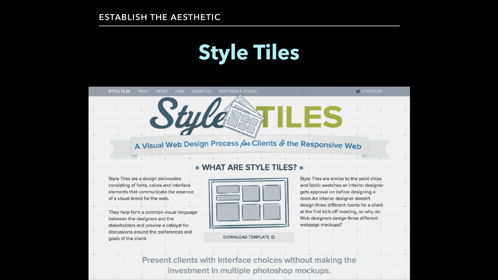 Style Tiles ESTABLISH THE AESTHETIC