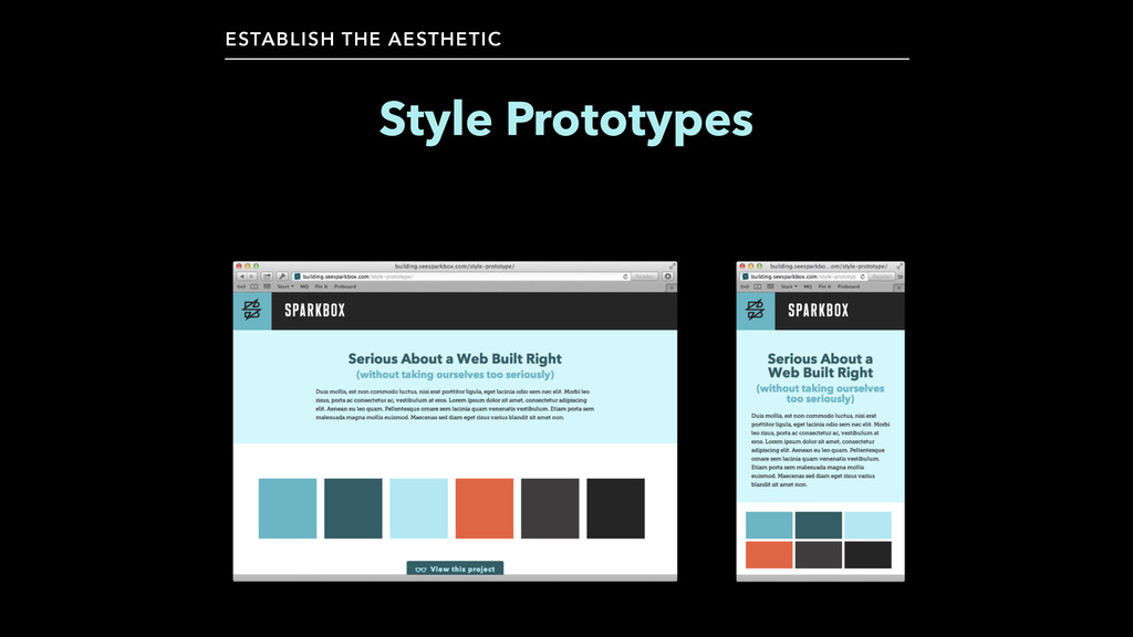 Style Prototypes ESTABLISH THE AESTHETIC