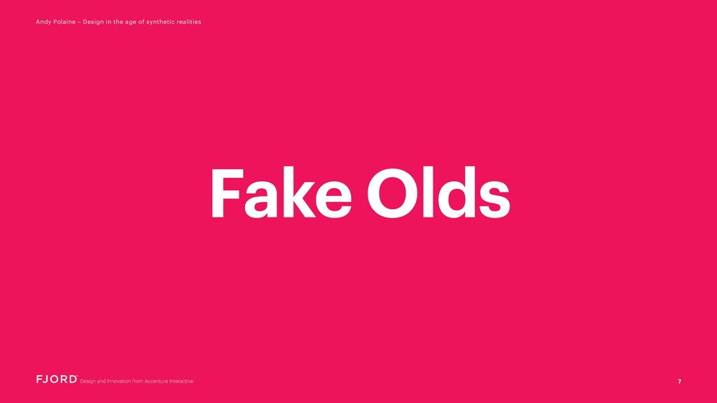 Fake Olds 7 Andy Polaine – Design in the age of...