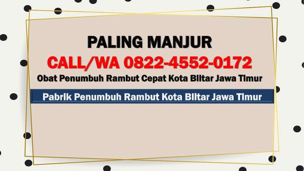 Pabrik Penumbuh Rambut Kota Blitar Jawa Timur P...