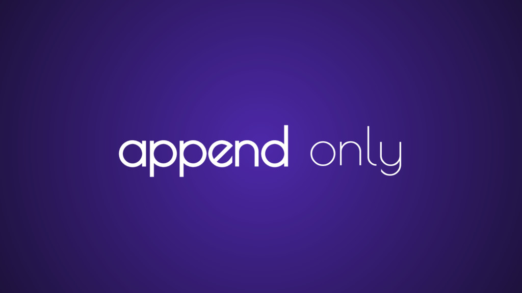 append only