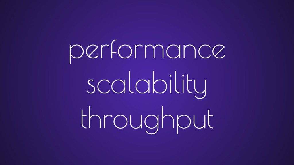 performance scalability throughput