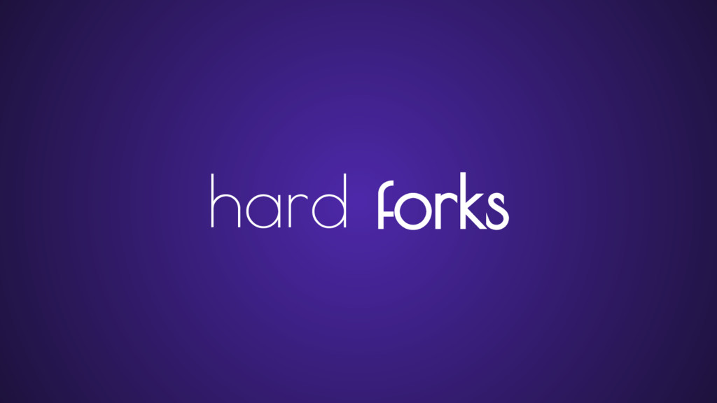 hard forks