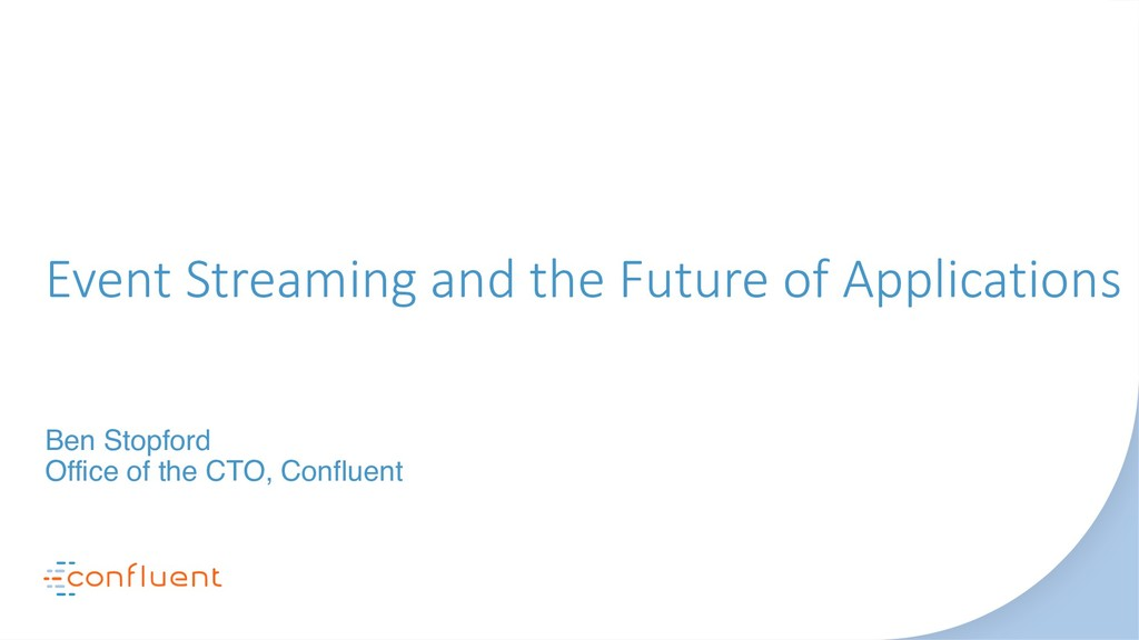 Event Streaming and the Future of Applications ...