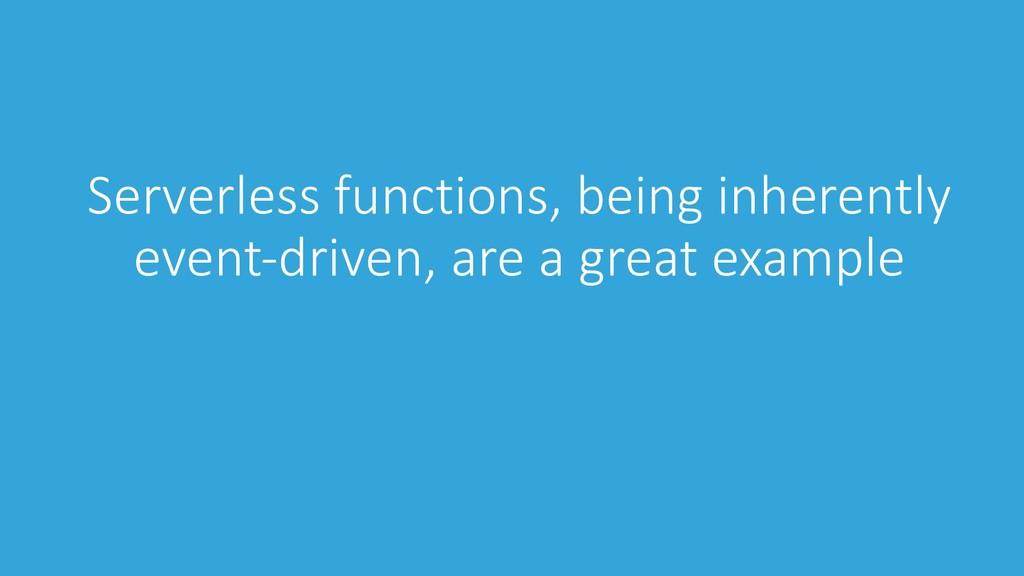 Serverless functions, being inherently event-dr...
