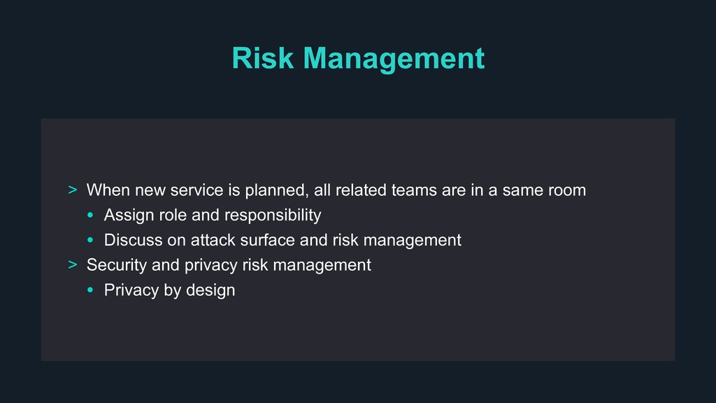 Risk Management > When new service is planned, ...